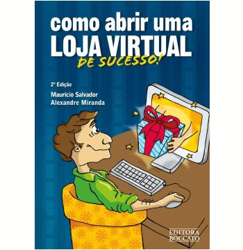 Como Abrir uma Loja Virtual de Sucesso!