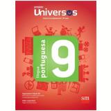 Universos Português 9 - Ensino Fundamental II - 9º Ano -