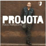 Projota - Foco, Força e Fé (CD) - Projota