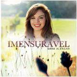 Sara Alencar - Imensurável (CD) - Sara Alencar