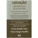 Locaçao - Reforma Da Lei 8.245/1991 - Paulo Sergio Restiffe