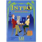 Intro - Livre De L´Eleve + CD Audio + Livret - Evelyne Sirejols