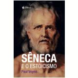 Sêneca e o Estoicismo