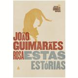 Estas Estórias - Edição Comemorativa 2015 - João Guimarães Rosa