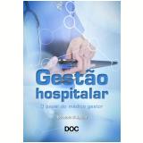 Gestão Hospitalar - Eduardo D'aguiar
