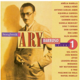 Songbook Ary Barroso - Vol. 1 - Ary Barroso (CD) - Songbook Ary Barroso
