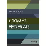 Crimes Federais  - Leandro Paulsen