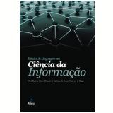 Estudos de Linguagem Em Ciência da Informação - Vera Regina Casari Boccato, Luciana De Souza Gracioso