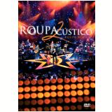 Roupa Nova - Roupacústico - Ao Vivo (Vol. 2) (DVD) - Roupa Nova