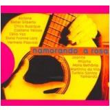 Namorando a Rosa - Rosinha de Valença (CD) - Vários