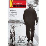 Os Irmãos Karamabloch - Arnaldo Bloch