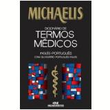 Michaelis Dicionário de Termos Médicos - P.H. Collin