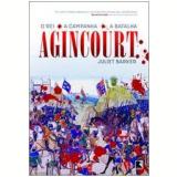 Agincourt - Juliet Barker