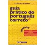 Guia Prático do Português Correto (Vol. 3) - Cláudio Moreno