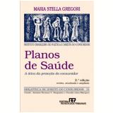 Planos de Sa�de (Vol. 31) - Maria Stella Gregori