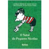 O Natal do Pequeno Nicolau - Jean-Jacques Sempé, René Goscinny