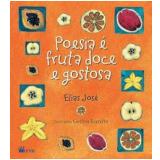 Poesia e Fruta Doce e Gostosa - Elias José