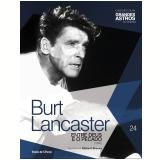 Burt Lancaster: Entre Deus E O Pecado (Vol. 24)