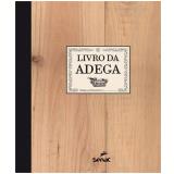 Livro Da Adega - Senac