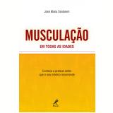 Musculação em todas as idades (Ebook) - José Maria Santarem