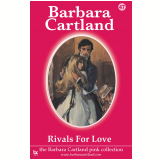 47 Rivals For Love  (Ebook) - Cartland