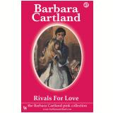 47 Rivals For Love  (Ebook) - Cartland