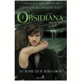 Obsidiana - Ele Só Pode Ser de Outro Planeta! (Vol. 1) - Jennifer L Armentrout