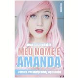 Meu Nome É Amanda - Vários autores