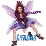 Kéfera - É Fada! - Trilha Sonora Do Filme (CD) - Kéfera