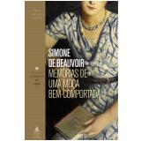 Memórias De Uma Moça Bem-comportada - Simone de Beauvoir