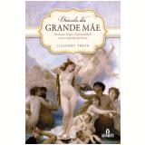 Oráculo Da Grande Mãe - Claudiney Prieto