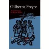 Assombrações do Recife Velho - Gilberto Freyre