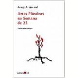 Artes Plásticas na Semana de 22 - Aracy A. Amaral