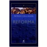 A Reforma - PATRICK COLLINSON