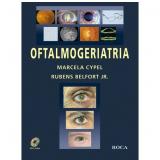 Oftalmogeriatria - Rubens Belfort Jr. , Marcela Cypel