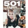 501 Filmes que Merecem Ser Vistos