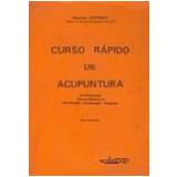 Curso Rápido de Acupuntura - Maurice Cintract