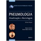 Pneumologia Atualiza��o e Reciclagem 7� Edi��o - Mauro Gomes