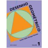 Desenho Geométrico - 1 - Ensino Fundamental II - Cecilia Fujiko Kanegae