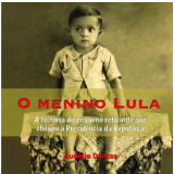 O Menino Lula - Audálio Dantas