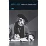 Diário dos Moedeiros Falsos - André Gide