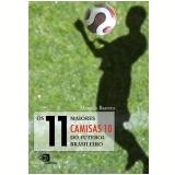 Os 11 Maiores Camisas 10 do Futebol Brasileiro - Marcelo Barreto