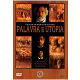 Palavra e Utopia (DVD) - Manoel de Oliveira (Diretor)