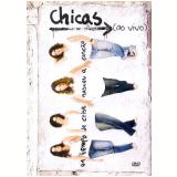 Em Tempo de Crise Nasceu a Canção (DVD) - Chicas