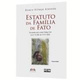 Estatuto da Família de Fato - Álvaro Villaça Azevedo