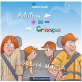Agulha Macia - Sergio Klein