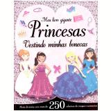 Meu Livro Gigante: Princesas - Igloo Books
