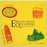 Equilíbrio Distante - Renato Russo (CD) -