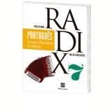 Projeto Radix - Português - 7º Ano - Ensino Fundamental II - Ernani Terra, Floriana Toscano Cavallete