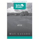 Atos - Max Lucado